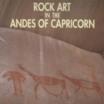 Rock Art in the Andes of Capricorn